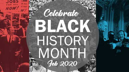 Celebrate Black History Month Feb. 2020 text over red, white and blue images of historical figures